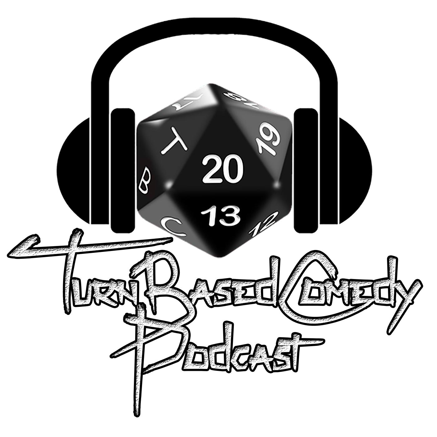 TurnBasedComedy Podcast